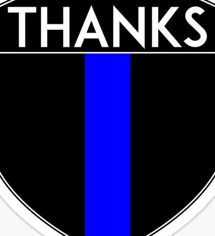 POLICE COPS THANKS THIN BLUE LINE SUPPORT CREST LAW ENFORCEMENT SHERIFF Sticker