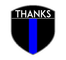 POLICE COPS THANKS THIN BLUE LINE SUPPORT CREST LAW ENFORCEMENT SHERIFF Photographic Print