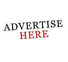 Hey, Advertise Here Photographic Print