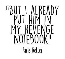 Gilmore Girls - Revenge Notebook Photographic Print