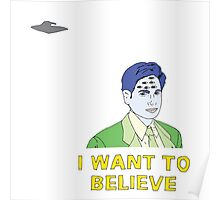 Eye Want to Believe  Poster