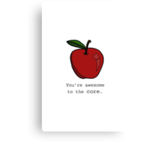 Awesome To The Core. Canvas Print