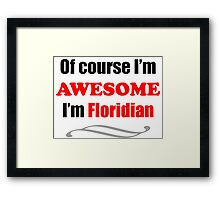 Florida Is Awesome Framed Print
