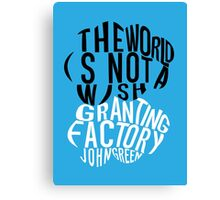 TFIOS - Wish Granting Factory Canvas Print