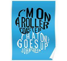 TFIOS - Roller Coaster Poster