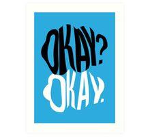 TFIOS - Okay?  Art Print