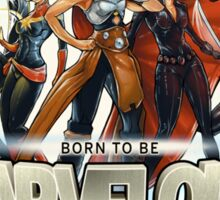 Born to be Marvelous Sticker