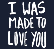 I Was Made to Love You x Navy Kids Tee