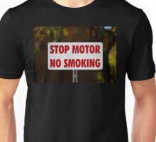 Stop Motor No Smoking Unisex T-Shirt