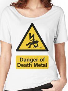 Danger of Death Metal Women's Relaxed Fit T-Shirt