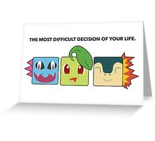 Generation 2 Starters Hard Decisions Greeting Card