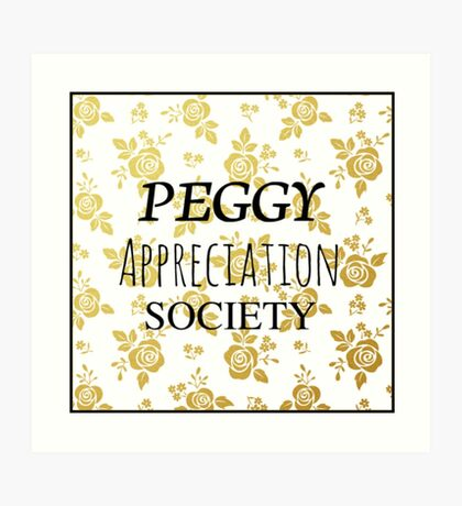 Peggy Appreciation Society (Hamilton) Art Print