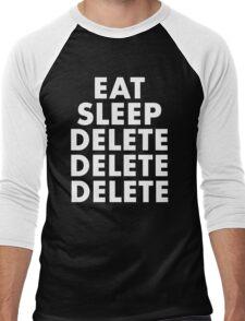 EAT SLEEP DELETE Men's Baseball ¾ T-Shirt