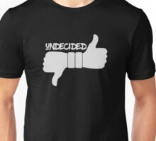 Funny Undecided Like Dislike Thumbs Up and Down  Unisex T-Shirt