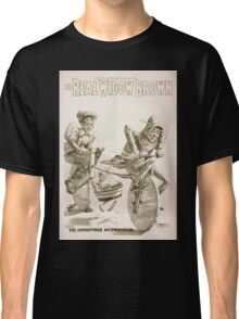 Performing Arts Posters AQ Scammons The real Widow Brown 1153 Classic T-Shirt