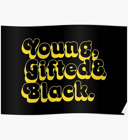 Young, Gifted & Black. Poster
