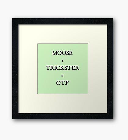Moose + Trickster= OTP Framed Print