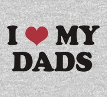 I love my Dads by Kipper Doodles