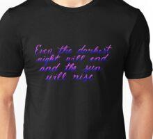 Even The Darkest Night... Unisex T-Shirt