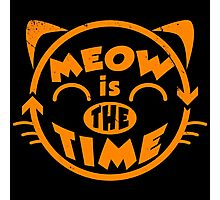 Meow is the time Photographic Print