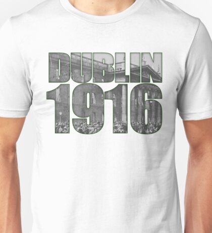 Dublin Ireland 1916 GPO Unisex T-Shirt