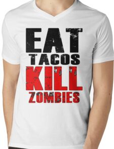 Eat Tacos Kill Zombies Mens V-Neck T-Shirt