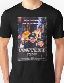 Content Cop - The Movie Unisex T-Shirt