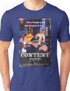 Content Cop - The Movie Unisex T-Shirt