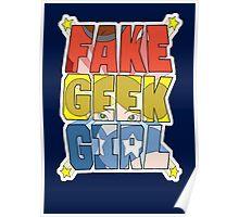 FAKE GEEK GIRL Poster