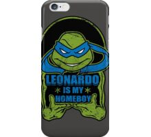 Leo is my Homeboy iPhone Case/Skin