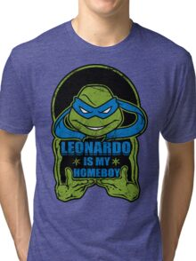 Leo is my Homeboy Tri-blend T-Shirt