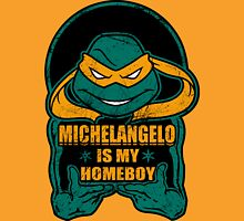 Mike is my Homeboy Unisex T-Shirt