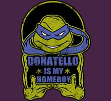 Don is my Homeboy! Unisex T-Shirt