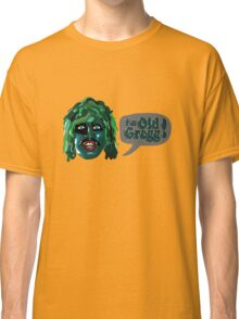 I'm Old Gregg! - The Mighty Boosh Characters Classic T-Shirt