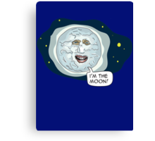 The mighty Boosh - I'm the moon Canvas Print