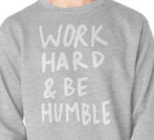 Work Hard and Be Humble x Mustard Pullover