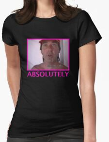 ABSOLUTELY Womens Fitted T-Shirt
