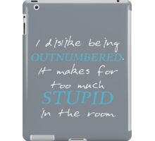 BBC Sherlock I dislike being outnumbered iPad Case/Skin