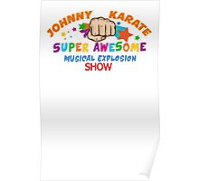 Karate Super Awesome show Poster