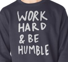 Work Hard and Be Humble x Navy Pullover