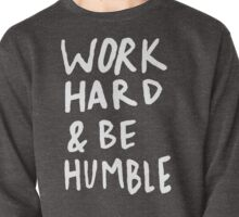Work Hard and Be Humble x Rose Pullover