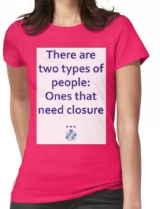 Two types of people T-Shirt