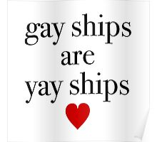 Gay Ships Are Yay Ships Poster