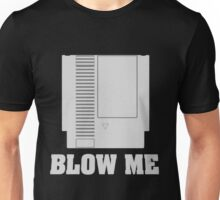 ~ Blow Me Cardtridge ~ Unisex T-Shirt