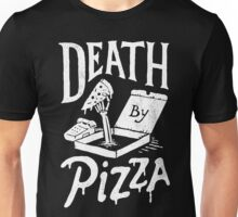Death By Pizza Unisex T-Shirt