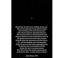 """Bright Star"" - a sonnet by John Keats; especially good as a card. Photographic Print"
