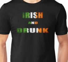irish and drunk Unisex T-Shirt