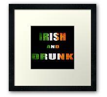 irish and drunk Framed Print