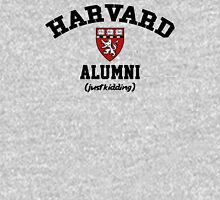 Harvard Alumni - Just Kidding! T-Shirt