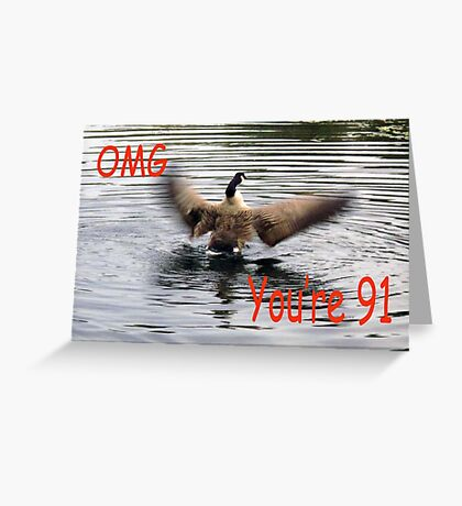 Happy 91st Birthday Goose flapping Greeting Card
